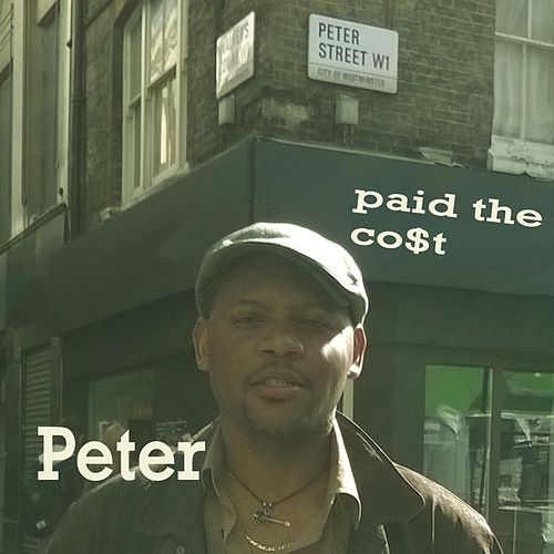Paid the Co$t by Peter