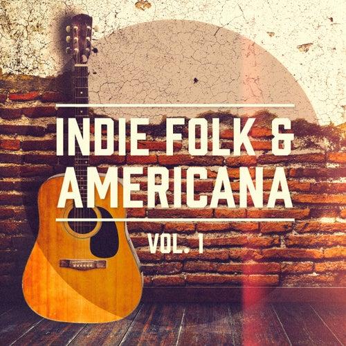 Indie Folk & Americana, Vol. 1 (Eine Auswahl der besten Indie Folk und Americana Musik) de Verschiedene Interpreten