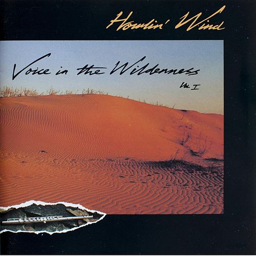 Voice in the Wilderness, Vol. 1 de Howlin' Wind