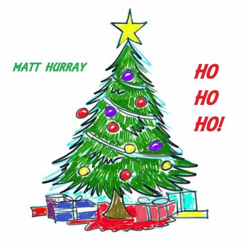Ho Ho Ho! von Matt Hurray
