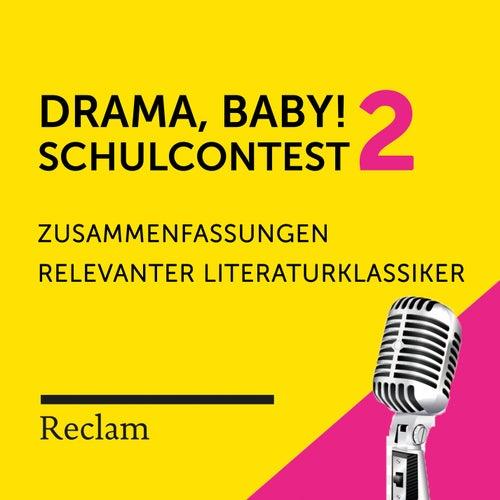 Drama, Baby! Der Schulcontest # 2 von Reclam Hörbücher