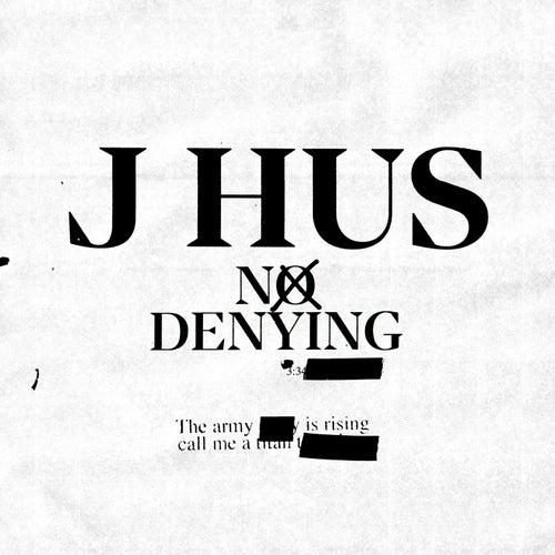 No Denying von J Hus