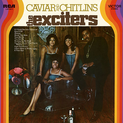 Caviar and Chitlins de The Exciters