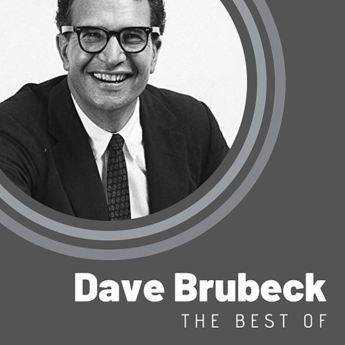 The Best of Dave Brubeck by Dave Brubeck
