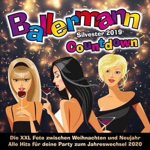 Ballermann Countdown Silvester 2019 (Die XXL Fete zwischen Weihnachten und Neujahr - Alle Hits für deine Party zum Jahreswechsel 2020) von Various Artists