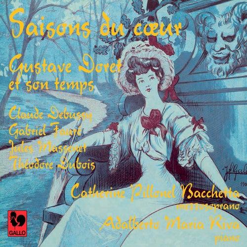 Saisons du cœur, Gustave Doret et son temps by Catherine Pillonel Bacchetta