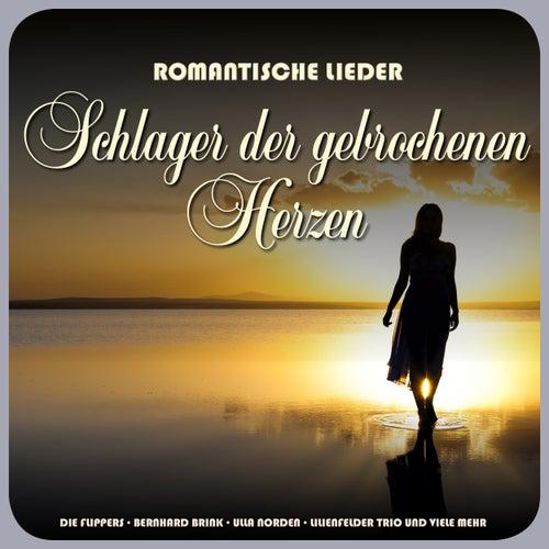 Romantische Lieder - Schlager der gebrochenen Herzen de Various Artists