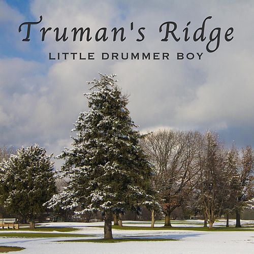 Little Drummer Boy von Truman's Ridge
