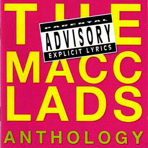 The Macc Lads Anthology de The Macc Lads