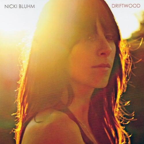 Driftwood de Nicki Bluhm