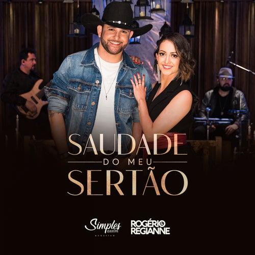Saudade do Meu Sertão (Simples Assim) (Acústico) von Rogério e Regianne
