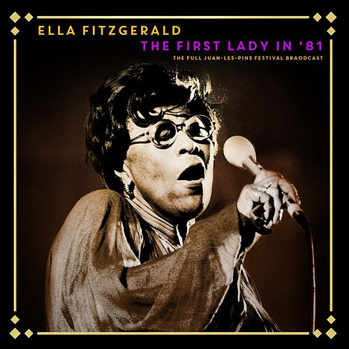 The First Lady in '81 by Ella Fitzgerald