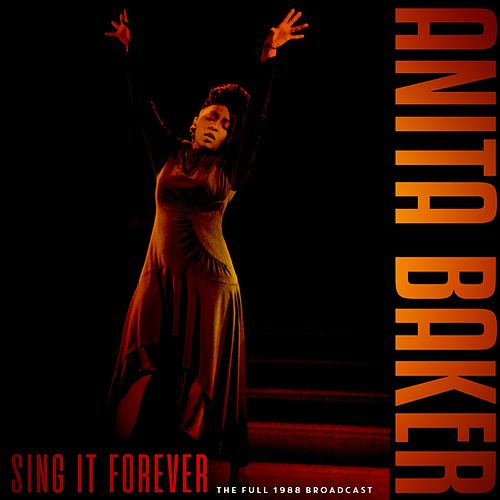 Sing It Forever by Anita Baker