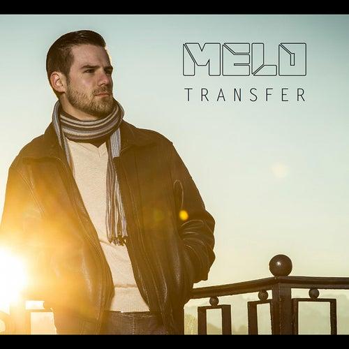 Transfer von Melo