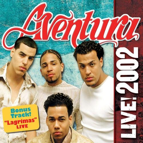 Aventura LIVE! 2002 von Aventura