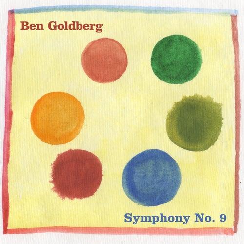 """Ben Goldberg: """"Symphony No. 9"""""""