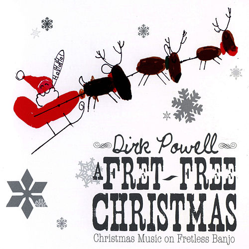 A Fret-Free Christmas by Dirk Powell