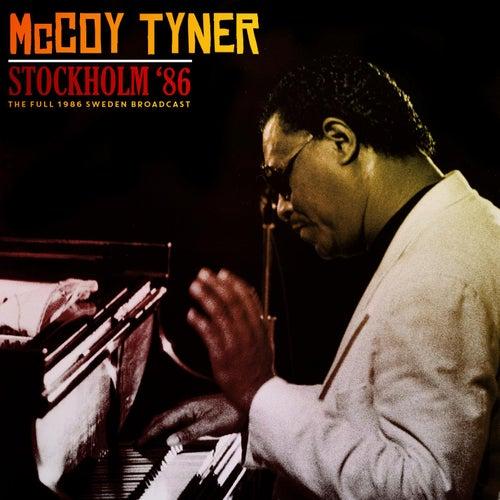 Stockholm '86 by McCoy Tyner