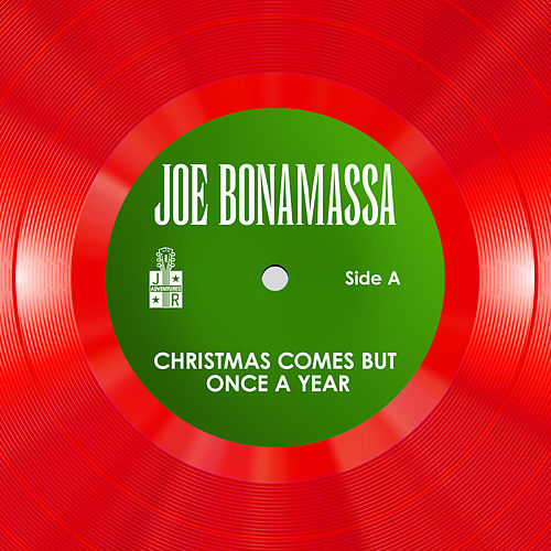 Christmas Comes But Once A Year by Joe Bonamassa