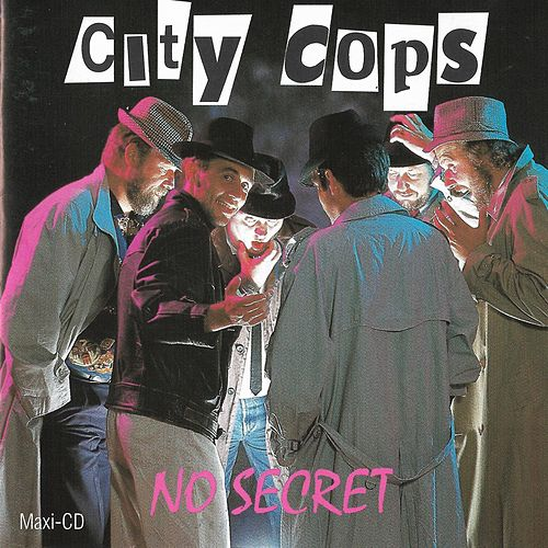 No Secret von City Cops