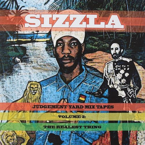 Judgement Yard Mix Tapes, Vol. 3: The Realest Thing by Sizzla