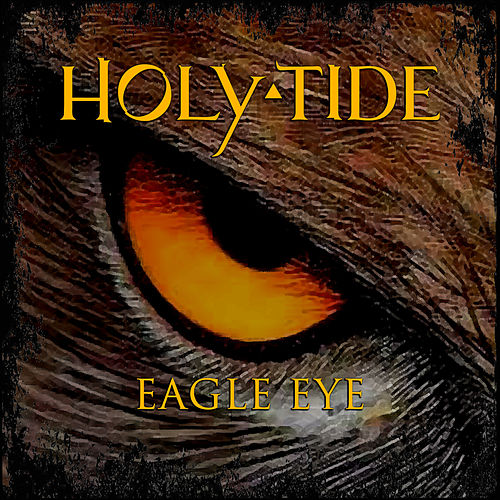 Eagle Eye by Holy Tide
