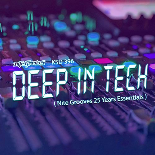 Deep In Tech (Nite Grooves 25 Years Essentials) de Various Artists