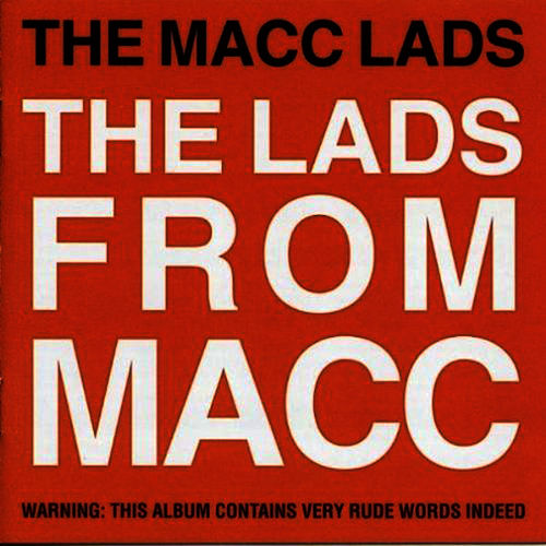 The Lads From Macc de The Macc Lads