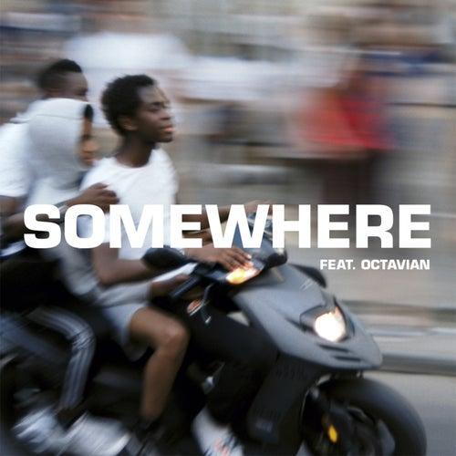Somewhere von The Blaze x Octavian