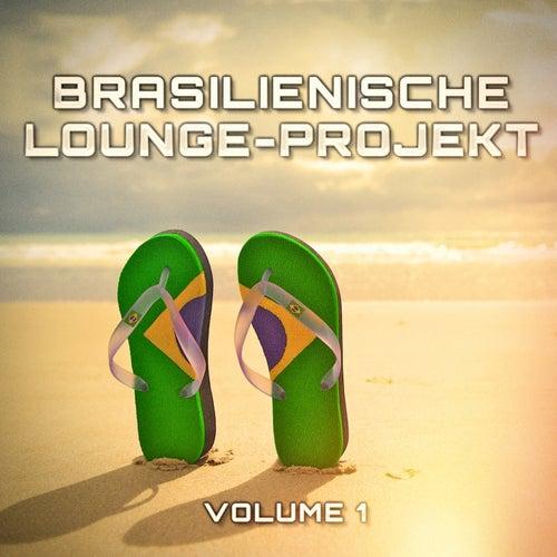 Brasilienische Lounge-Projekt, Vol. 1 de Verschiedene Interpreten