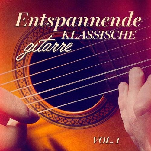 Entspannende klassische Gitarre, Vol. 1 de Verschiedene Interpreten