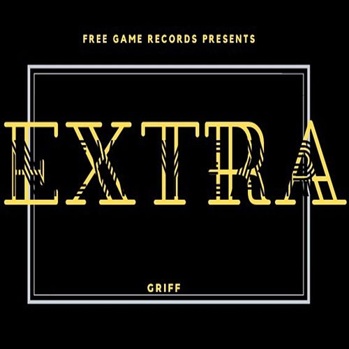 Extra by Griff