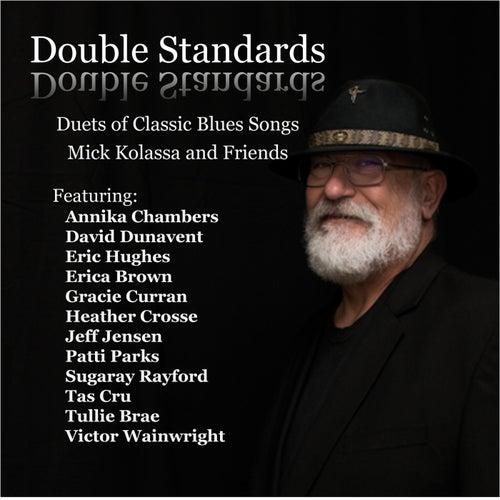 Double Standards de Mick Kolassa