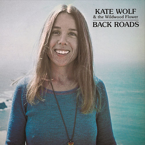 Back Roads by Kate Wolf