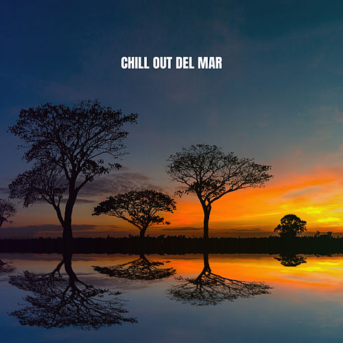 Chill Out Del Mar by Lounge Cafe