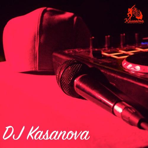DJ Kasanova by DJ Kasanova