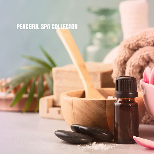 Peaceful Spa Collecton by Musica Relajante
