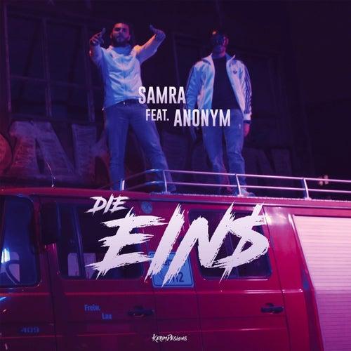 Die Eins (feat. Anonym) von Samra