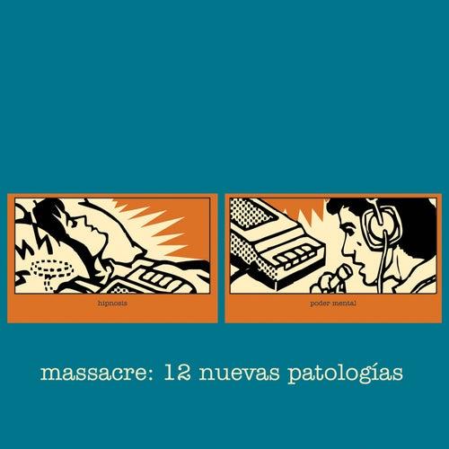 12 Nuevas Patologías de Massacre