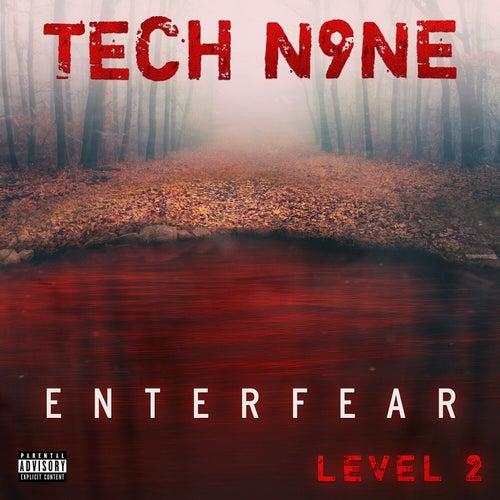 ENTERFEAR Level 2 by Tech N9ne
