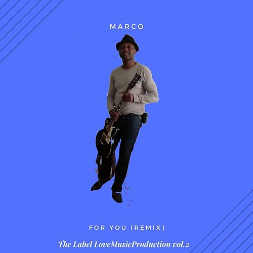 For You (Remix) de Marco