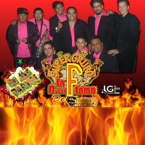 Se Me Para von Super Grupo F la Nueva Flama