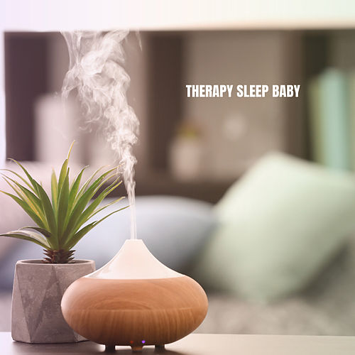 Therapy Sleep Baby by Rockabye Lullaby