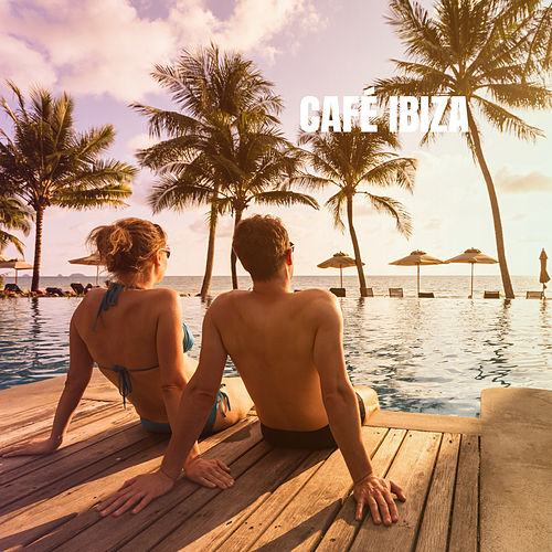 Café IBIZA by Deep House Music