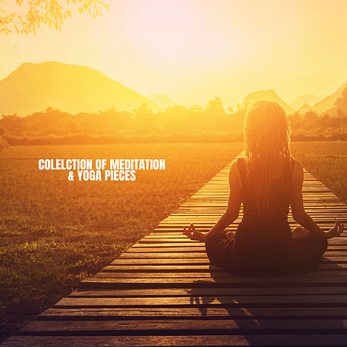Colelction of Meditation & Yoga pieces by S.P.A