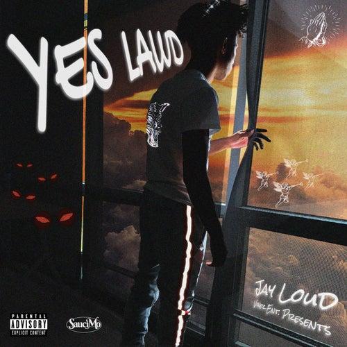 Yes Lawd de Jay Loud