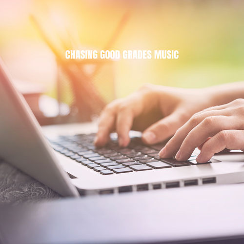 Chasing Good Grades Music de Instrumental