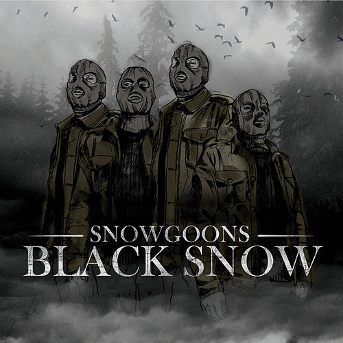Black Snow de Snowgoons