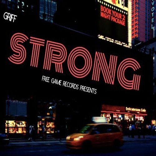 Strong by Griff