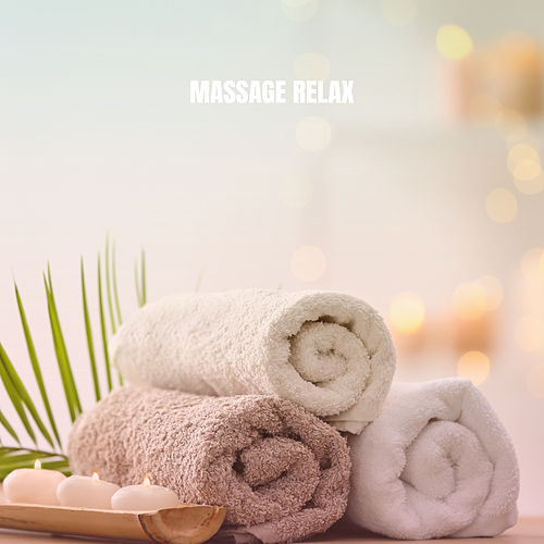Massage Relax von Relaxing Mindfulness Meditation Relaxation Maestro